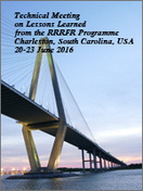 10th Technical Meeting on Lessons Learned from the RRRFR Programme, Charleston, SC, USA, June 20-23, 2016